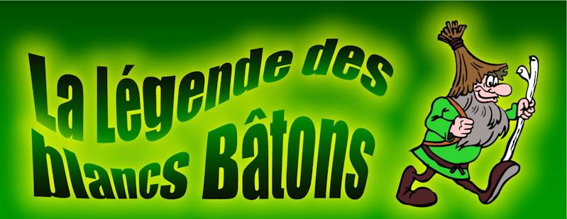 Legendes blancs batons